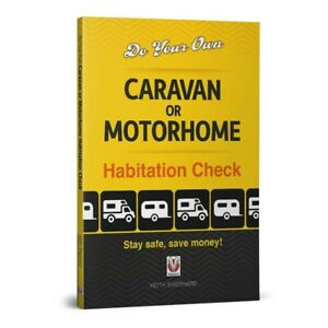 CARAVAN/MOTORHOME HABITATION CHECK and SERVICE BOOK DIY - Stay safe, Save Money!