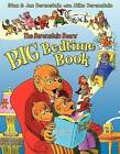 The Berenstain Bears' Big Bedtime Book by Jan Berenstain, Stan Berenstain, Mike Berenstain (Paperback, 2011)