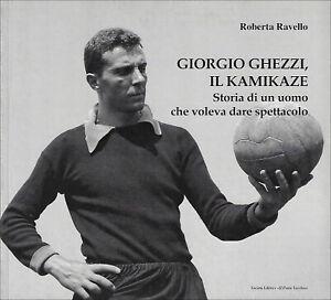 Giorgio-Ghezzi-il-kamikaze-Roberta-Ravello-Rarissimo-Come-nuovo-2008