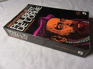1981-Architecture-de-Philibert-de-L-039-Orme-Edition-integrale-de-1648-Facsimile
