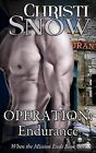 Operation: Endurance by Christi Snow (Paperback / softback, 2013)