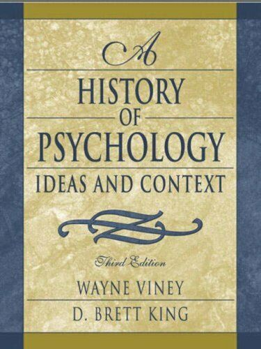 History of Psychology : Ideas and Context by Viney, Wayne