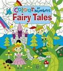 Colour by Numbers Fairy Tales by Lizzy Doyle (Paperback, 2017)