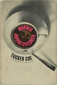 Tucker Coe (aka Donald E. Westlake): Murder Among Children SIGNED BCE