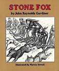 Stone Fox by John Reynolds Gardiner (Hardback, 2005)