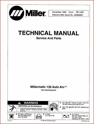 Miller Millermatic 130 Auto Arc Technical Manual Eff With Jd669825 Ebay