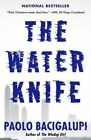 The Water Knife by Paolo Bacigalupi (Paperback / softback, 2016)