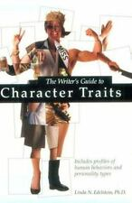 The Writer's Guide to Character Traits: Includes Profiles of Human Behaviors and