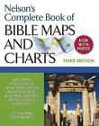 Nelson's Complete Book of Bible Maps and Charts, 3rd Edition by Thomas Nelson (Paperback, 2009)