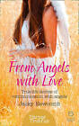 From Angels with Love: True-Life Stories of Communication with Angels by Jacky Newcomb (Paperback, 2015)