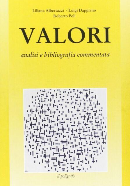 Valori. Analisi e bibliografia commentata (1871-1970) - [Il Poligrafo]
