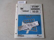 Cr 1995 Bobcat Stump Grinder Sg 25 Operation Amp Maintenance Manual