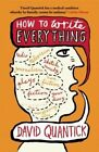 How to Write Everything by David Quantick (Paperback, 2014)