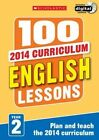100 English Lessons: Year 2: Year 2 by Jean Evans, Pam Dowson, Sarah Snashall (Mixed media product, 2014)