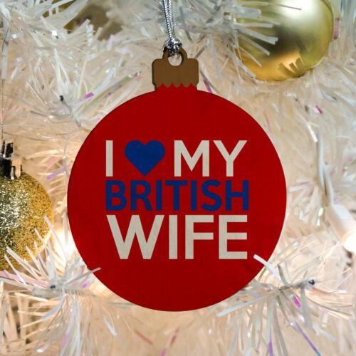 I Love My British Wife Wood Christmas Tree Holiday Ornament