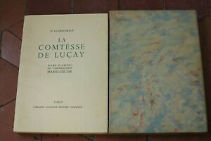 La-comtesse-de-Lucay-dame-d-039-atours-de-l-039-imperatrice-Marie-Louise-tome-1-Graux-L