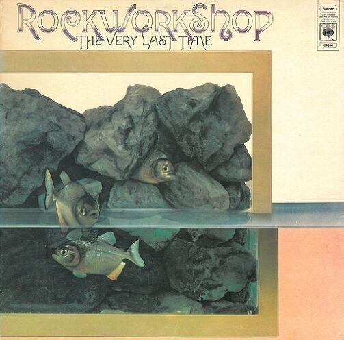 ROCK WORKSHOP The Very Last Time Vinyl Record LP CBS S 64394 1971 EX 1st Press