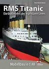 RMS Titanic von Peter Davies-Garner (2012, Gebundene Ausgabe)