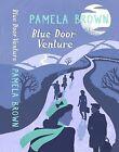 Blue Door Venture by Pamela Brown (Paperback, 2011)