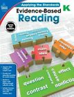Evidence-Based Reading, Grade K by Carson Dellosa Publishing Company (Paperback / softback, 2015)