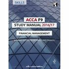 ACCA F9 Study Manual : Financial Management: 2016 by InterActive World Wide Limited (Paperback, 2016)