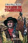 Terror in Tombstone by Paul Bedford (Hardback, 2016)