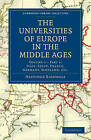 The Universities of Europe in the Middle Ages: Volume 2, Part 1, Italy, Spain, France, Germany, Scotland, Etc. by Hastings Rashdall (Paperback, 2010)