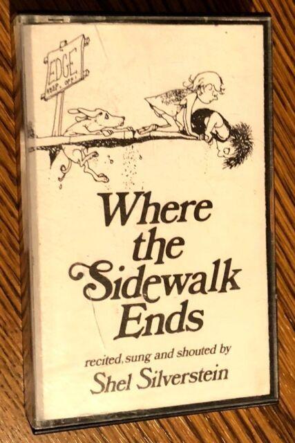 AUDIO CASSETTE Where the Sidewalk Ends by Shel Silverstein