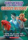 How to Scare the Pants Off Your Pets by Henry Winkler, Lin Oliver (Paperback / softback, 2013)