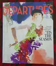 Departures Magazine, English, November/December 2016, 'Tis The Season
