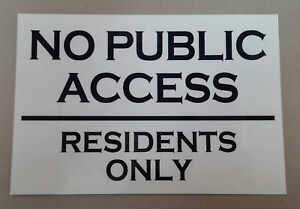 Details about NO PUBLIC ACCESS RESIDENTS ONLY aluminium metal SIGN / NOTICE  home flats tenants