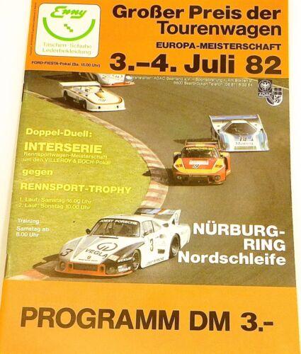 3.-4. Juli 82 Großer Preis der Tourenwagen EURO Nürburgring PROGRAMMHEFT å X01 *