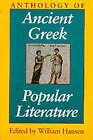 Anthology of Ancient Greek Popular Literature by Indiana University Press (Paperback, 1998)