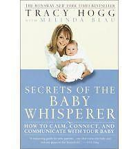 Secrets of the Baby Whisperer: How to Calm, Connect, and Communicate-ExLibrary
