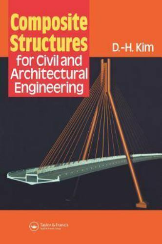 Structural Engineering Mechanics and Design: Composite Structures for Civil...