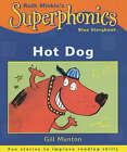 Hot Dog! by Neal Layton, Gill Munton (Paperback, 2002)