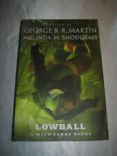 Lowball A Wild Cards Novel Melinda M Snodgrass George R R Martin Signed x5 2014
