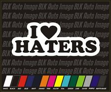 JDM I Love Haters Auto Car Stickers Decals