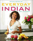 Everyday Indian: 100 Fast, Fresh and Healthy Recipes by Bal Arneson (Paperback / softback, 2010)