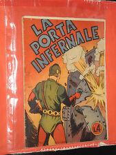 ALBO D'ORO AUDACE-del 1943 n° 10 -la porta infernale da  LIRE 4-no albi TEX