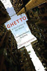 Ghetto at the Center of the World: Chungking Mansions, Hong Kong by Gordon Mathews (Paperback, 2011)