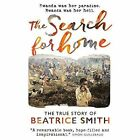 The Search for Home by Beatrice Smith (Paperback, 2016)