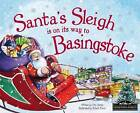 Santa's Sleigh is on its Way to Basingstoke by Eric James (Hardback, 2015)