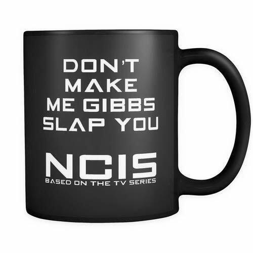 Don/'t Make Me Gibbs Slap You Themed Funny 11oz Black Satin Mug Christmas Gift