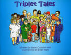Triplet Tales: A Celebration of the Arrival of Triplets by Hazel Cushion (Paperback, 2004)