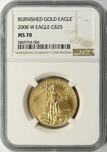2008-W Burnished $25 American Gold Eagle 1/2 oz NGC MS70