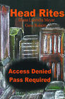 Head Rites: Access Denied Pass Required by Diana Lambdin Meyer, Gene Roberts (Paperback / softback, 2000)