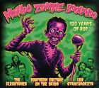 Mondo Zombie Boogaloo: 100 Years of Roc [Digipak] by Los Straitjackets/Southern Culture on the Skids/The Fleshtones (CD, Sep-2013, Yep Roc)