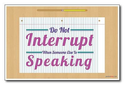 Do Not Interrupt - NEW Classroom Motivational Poster