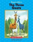 The Three Goats by Margaret Hillert (Paperback, 2016)